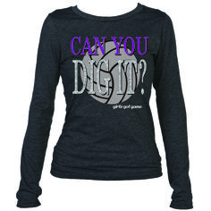 NEW! Can You Dig It Long Sleeve Tee from the girls got game Casual Wear line.