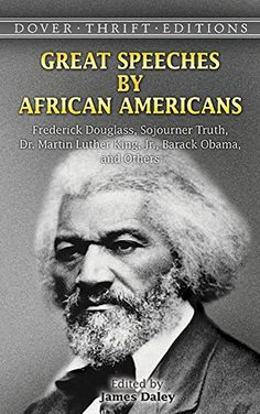 Great Speeches by African Americans: Frederick Douglass