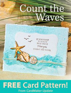 Count the Waves Download from CardMaker update. Click on the photo to access the free pattern. Sign up for this free newsletter here: AnniesEmailUpdates.com.