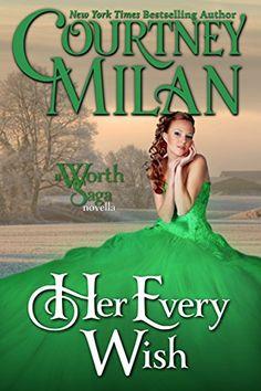 Her Every Wish (The Worth Saga) by Courtney Milan http://www.amazon.com/dp/B01DK1UUL4/ref=cm_sw_r_pi_dp_SRw.wb0M8B6K0