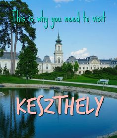 This is Why You Need To Visit Keszthely - Crazy about off the beaten path adventures in Hungary? Then read Why You Need To Visit Keszthely and enjoy an epic afternoon around this town. Travel Guides, Travel Tips, Capital Of Hungary, Hungary Travel, Main Attraction, Us Travel, Travel Plan, Travel Information, The Good Place
