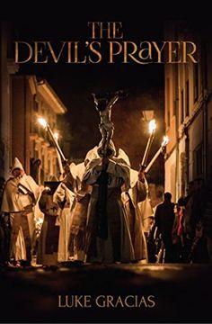 Netgalley gav me boken The Devil's Prayer av Luke Gracias til å anmelde. Hele boken begynner med at en nonne tar sitt eget liv foran tusener i Spania. I Australia bor Siobhan og hun gjenkjenn…