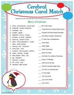 Printable Cerebral Christmas Carol Match -- several other games on this site Christmas Trivia, Christmas Games, Christmas Activities, Christmas Printables, Christmas Traditions, Christmas Crafts, Christmas Riddles, Party Activities, Homemade Christmas