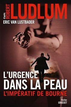 """#VendrediLecture de Laure G : """"L'urgence dans la peau. L'impératif de Bourne"""" Eric Van Lustbader, Robert Ludlum"""