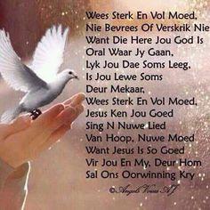 Goeie More, New Journey, Religious Quotes, Afrikaans, Christian Quotes, Prayers, Encouragement, Faith, Kos