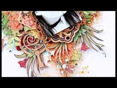 'Beauty' - Graphic 45 Artisan Style Layout Tutorial by Joanne Bain - YouTube