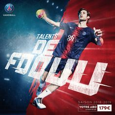 PSG HANDBALL campagne abonnement 18/19 by SevenOneThree Sports Graphic Design, Graphic Design Posters, Sport Design, Handball Players, Sports Advertising, Latest Football News, Beach Bunny Swimwear, Flyer Design Inspiration, Sports Graphics