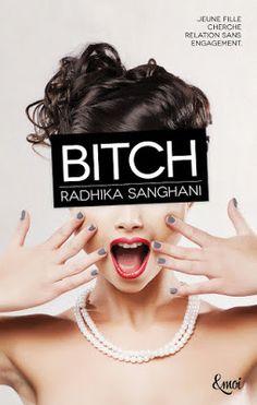 Les Reines de la Nuit: Virgin Tome 2, Bitch de Radhika Sanghani