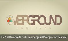 Il 27 settembre la cultura emerge all'Overground Festival
