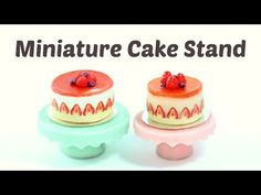 Miniature Cake Stand - polymer clay tutorial by 2 Cats & 1 Doll        Tutorial is available here: https://www.youtube.com/watch?v=dKr_gzG56GM
