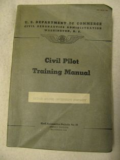 "WW2-1941 civil Pilot training manual no.23 2nd edition 334 pages softcover united states government property 9-1/4""x 6-1/2x5/8 nostalgia!!!"" by ParadiseGlassandMore on Etsy"