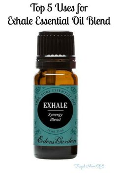 Exhale Essential Oil Blend - top 5 uses