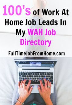 Gain Access To 100's of Work At Home Jobs Inside My Work At Home Jobs Directory!