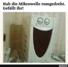 Hab die Mikrowelle rumgedrecht..