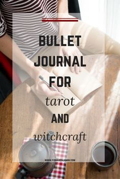 Learn how to use the bullet journal for your tarot and witchcraft