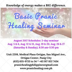 Everything is energy and is affected by its rules and principles.If we understand how energy works, we can understand how things happen, therefore, we can manage our life better.  Join our Basic Pranic Healing Seminar this August.