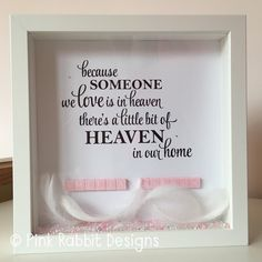A personal favourite from my Etsy shop https://www.etsy.com/uk/listing/262261727/because-someone-we-love-is-in-heaven