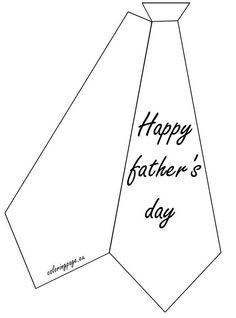 Related coloring pagesHappy Father's DayHappy Father's Day coloringWorld's Best Dad coloring pageHappy father's day tiesHappy father's day ties coloring pageTemplate tieHappy Father's Day Greeting Card to PrintHappy Father's. Father's Day Card Template, Card Making Templates, Tie Template, Fathers Day Crafts, Happy Fathers Day, Fathers Day Coloring Page, Father's Day Activities, Daddy Day, Grandparents Day