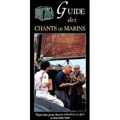 Pour le plaisir de chanter les chants de travail et les complaintes des matelots. Cinquante chants du répertoire maritime avec paroles et musiques.