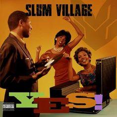 Slum Village - Yes (2015) [Deluxe] [Original Album]