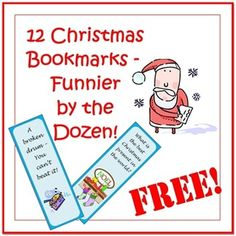 For the twelve days of Christmas, here are a dozen hilarious Christmas Bookmarks. Each one has a riddle on the front and the answer on the back. Th...