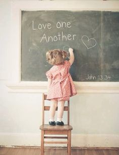 """A new command I give you: Love one another. As I have loved you, so you must love one another. ~ John 13:34"