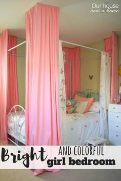 Bright and colorful girl bedroom - simply, low cost, and filled with DIY ideas to decorate on a budget!