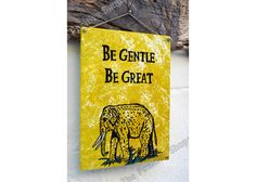 Be getle - Be great Motivation For Kids, Wooden Signs With Sayings, Nature Quotes, Animal Paintings, Hand Painted, Animal Pictures, Animal Drawings