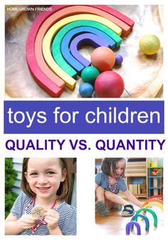 Toys for Children: Quality over Quantity