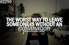 The worst way to leave someone