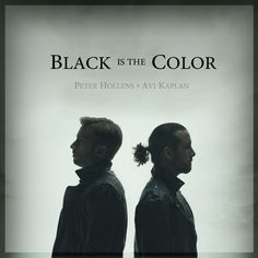 """Kiss from a Rose: Peter Hollens & Avi Kaplan """"Black Is The Color Of ..."""