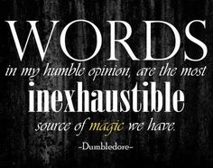 i can't decide which Dumbledore quote is my favorite, but this one is definitely high up on the list!