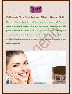You can depend on such a Collagenix skin care review to be true as it has been posted by a real user who has absolutely no reason to say good things about the product without valid reason.