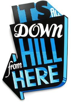 Downhill sign - Andy Smith
