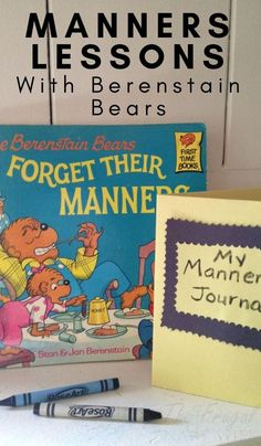 The Berenstain Bears Forget Their Manners Lesson Plan