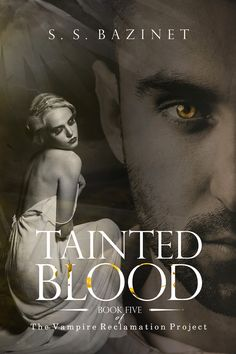 Tainted Blood by S. S. Bazinet Just Released!