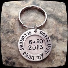 Sobriety Gift, Stronger than my Addiction, One day at a time, Sobriety, Addiction Recovery Key Chain, Sobriety Date Key ring