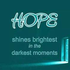 Ovarian Cancer Awareness ~ HOPE shines brightest in the darkest moments