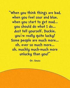 dr seuss- wonderful messages...