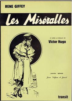 the theme of french revolution in the novel les misrables by victor hugo Les miserables by victor hugo summary  author -- victor hugo setting (place,  time) -- rural france and paris  themes -- (the fundamental and often  universal ideas explored in a literary work)  each of the three major characters  in the novel symbolizes one of these predicaments: jean  the french  revolution.