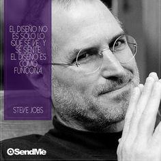 El Diseño no es sólo lo que se ve y se siente, el Diseño es cómo funciona.  #SteveJobs Steve Jobs, Web Development, Design Web, It Works