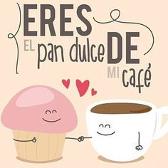 No photo description available. Coffee Is Life, I Love Coffee, My Coffee, Mr Wonderful, Pan Dulce, Love Cafe, Love Phrases, Spanish Memes, Coffee Quotes