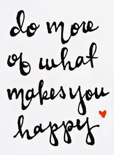 Theme For July - Do more of what makes you happy https://www.facebook.com/psg.ie?fref=nf #happy #july #positive