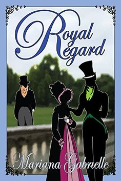 Royal Regard (The Sailing Home Series Book 1) by Mariana ...