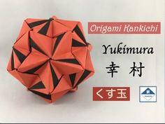 Yukimura Kusudama Tutorial 幸村(くす玉)の作り方 - YouTube