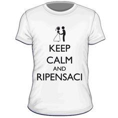 Maglietta personalizzata Keep Calm and Ripensaci