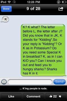 K'n people is indeed rude..  K