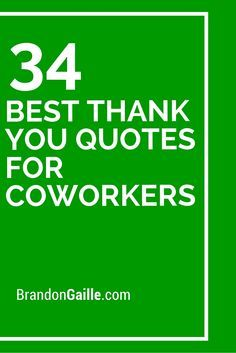 34 Best Thank You Quotes For Coworkers | Essentials | Thank you