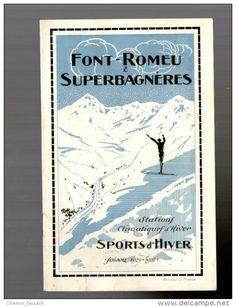 1925-1926 FONT-ROMEU & SUPERBAGNERES Renseignements Profils Des Pistes - 66 Pyrénées-orienteles   -8 Pages