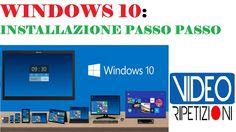 WINDOWS 10 INSTALLAZIONE PASSO PASSO E PANORAMICA IN ITALIANO VIDEORIPET...